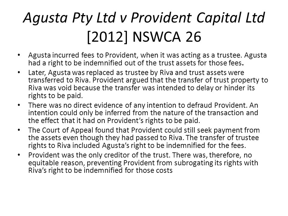 Agusta Pty Ltd v Provident Capital Ltd [2012] NSWCA 26